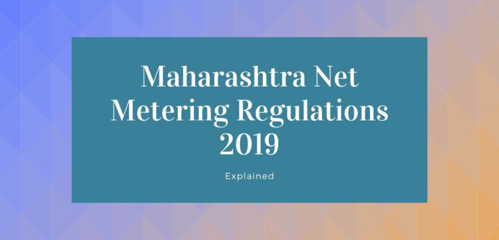 Maharashtra Electricity Regulatory Commission (Grid Interactive Rooftop Renewable Energy Generating Systems) Regulations, 2019 Rooftop Grid Interactive Policy